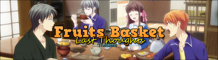 Last Thoughts on Fruits Basket