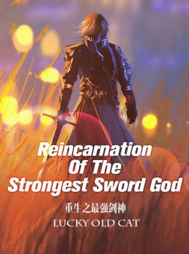 Reincarnation of the strongest sword god