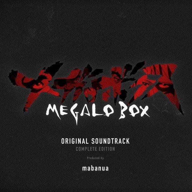 MEGALO BOX Official Soundtrack 2
