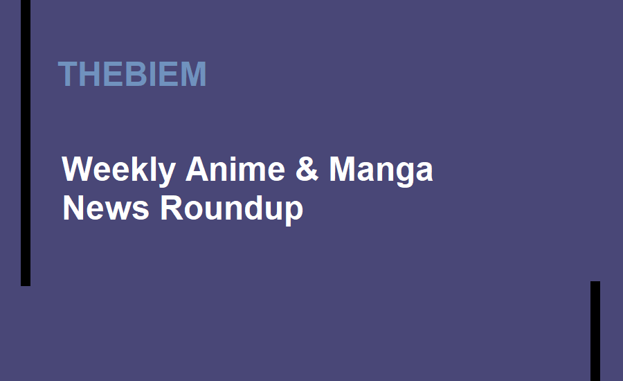 Anime and Manga News Roundup 09/09/2018 Edition