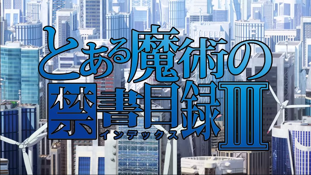 What do we know about A Certain Magical Index Season 3?