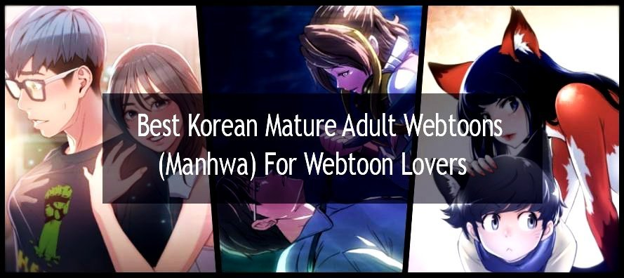 Best Korean mature adult webtoons (manhwa)