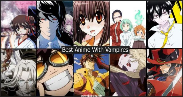 Best Anime With Vampires