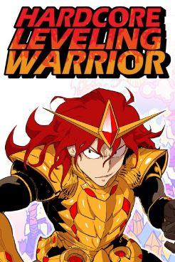 Hardcore Leveling Warrior - Webtoons similar to solo leveling