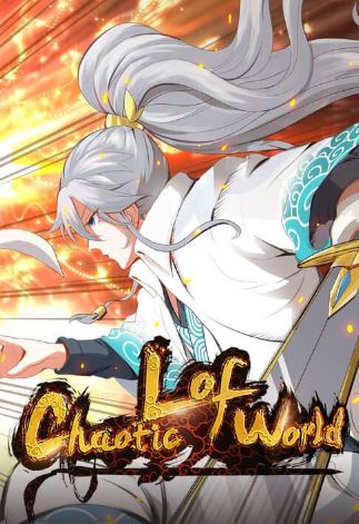 Chaotic Lof World - Best Cultivation Manhua