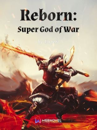 Reborn: Super God of War - Novels similar to Hardcore Leveling Warrior