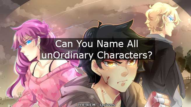 Can you name all unOrdinary characters - quiz - featured image