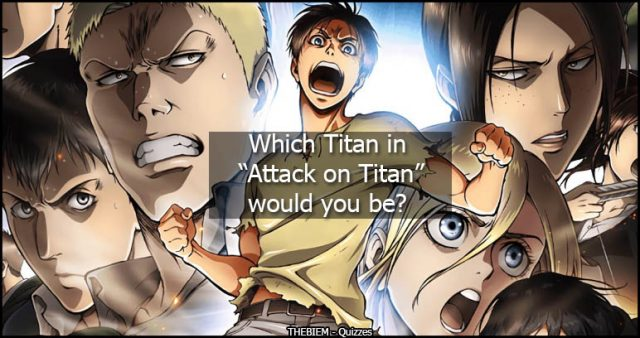 Which Titan in Attack on Titan would you be - Featured Image