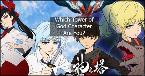 Which Tower of God Character Are You - Thebiem Quiz
